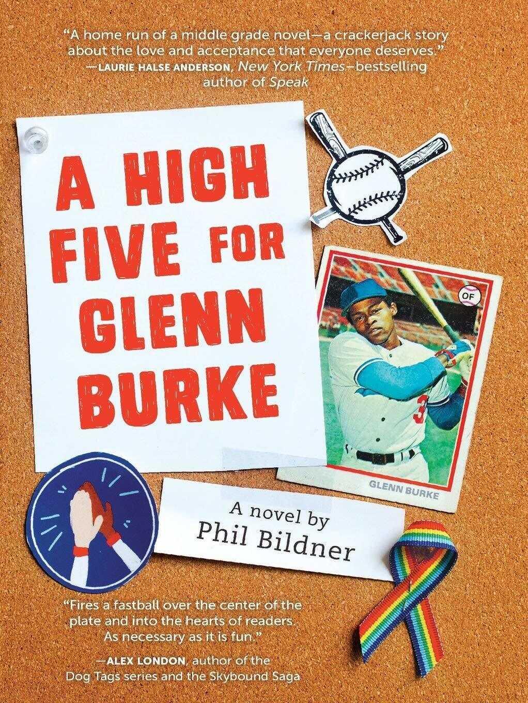 A High Five for Glenn Burke, by Phil Bildner