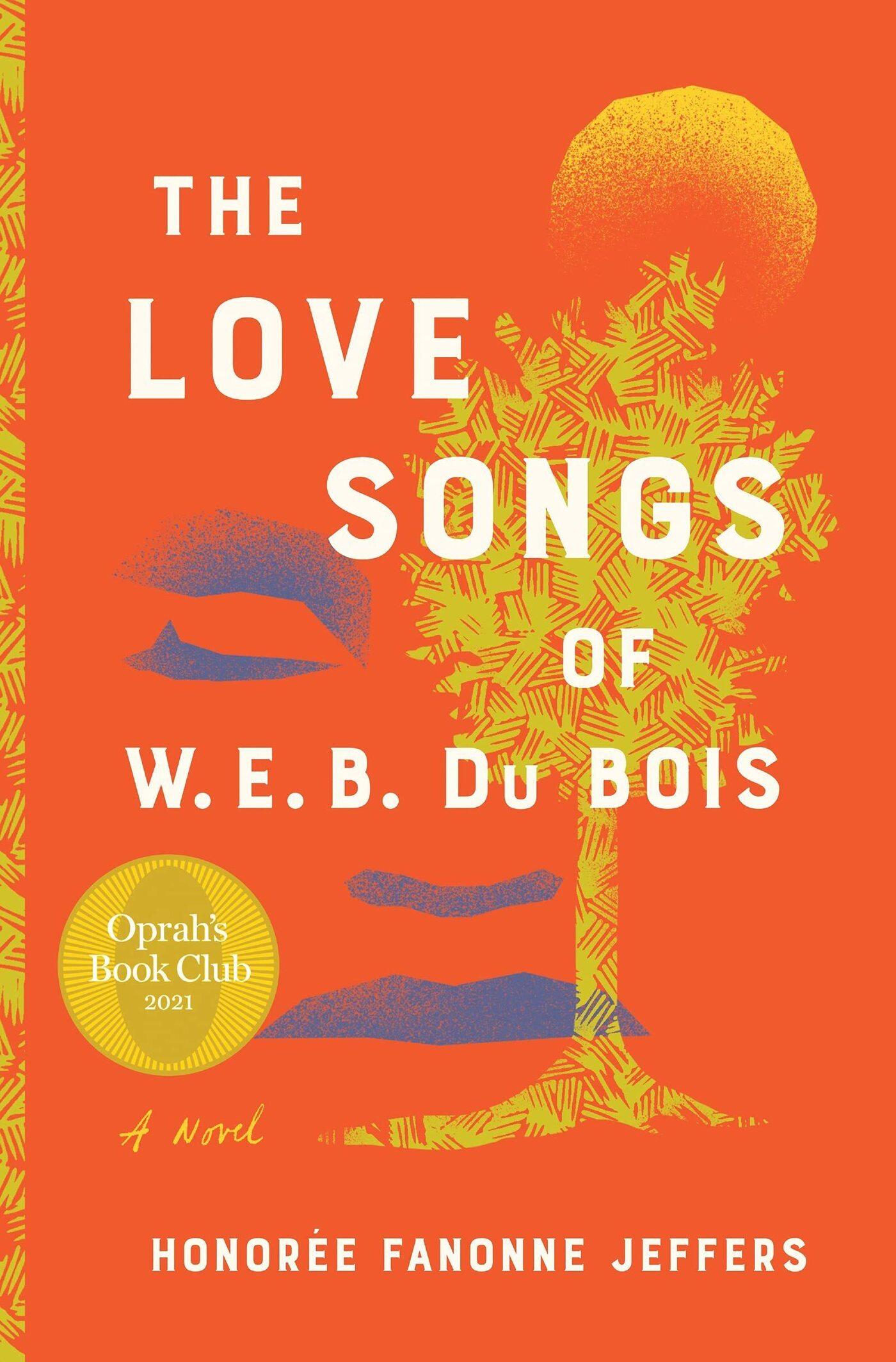 The Love Songs of W.E.B. DuBois, by Honorée Fanonne Jeffers