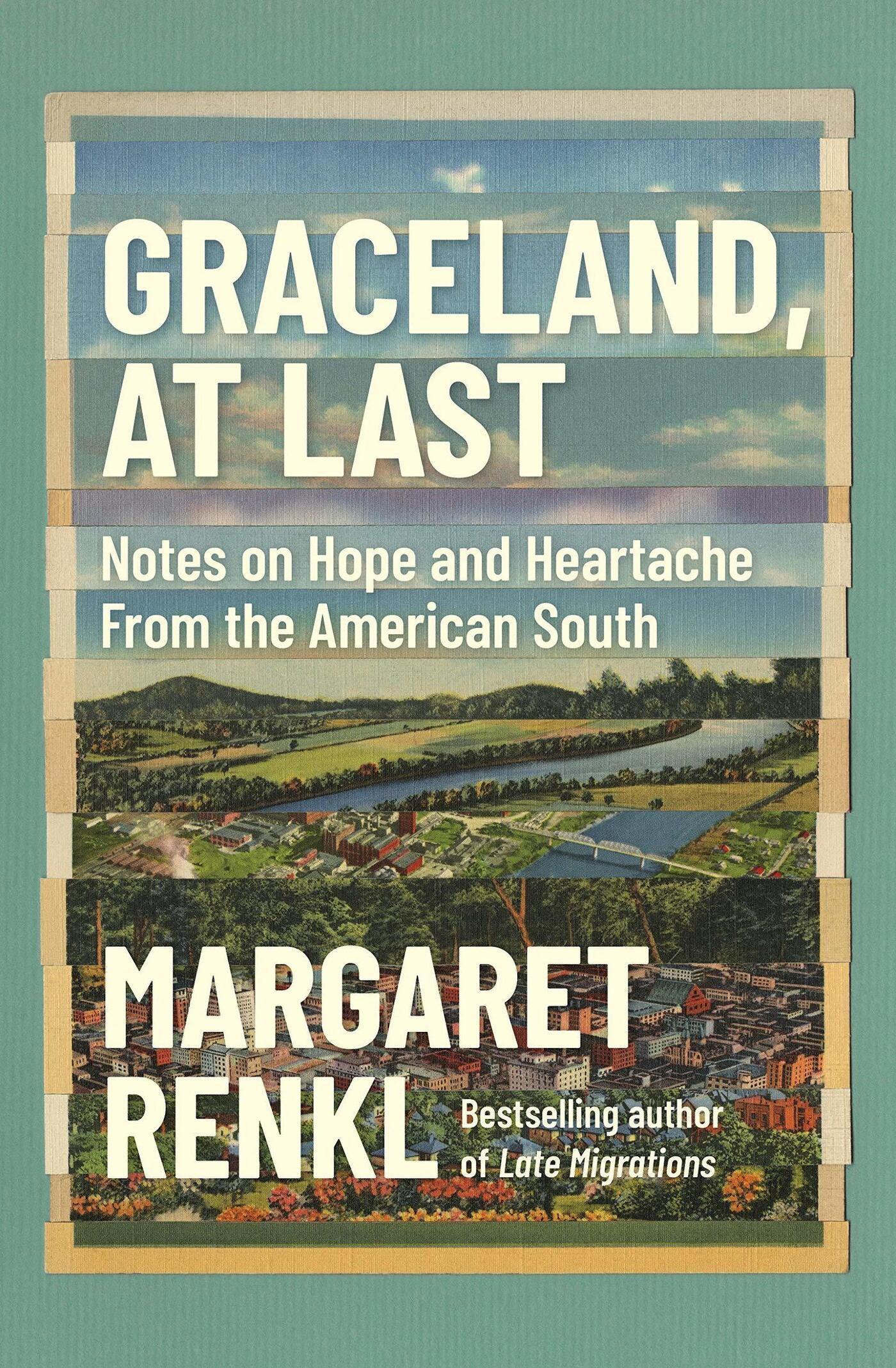 "Margaret Renkl's ""Graceland, At Last"" explores the American South: NPR"