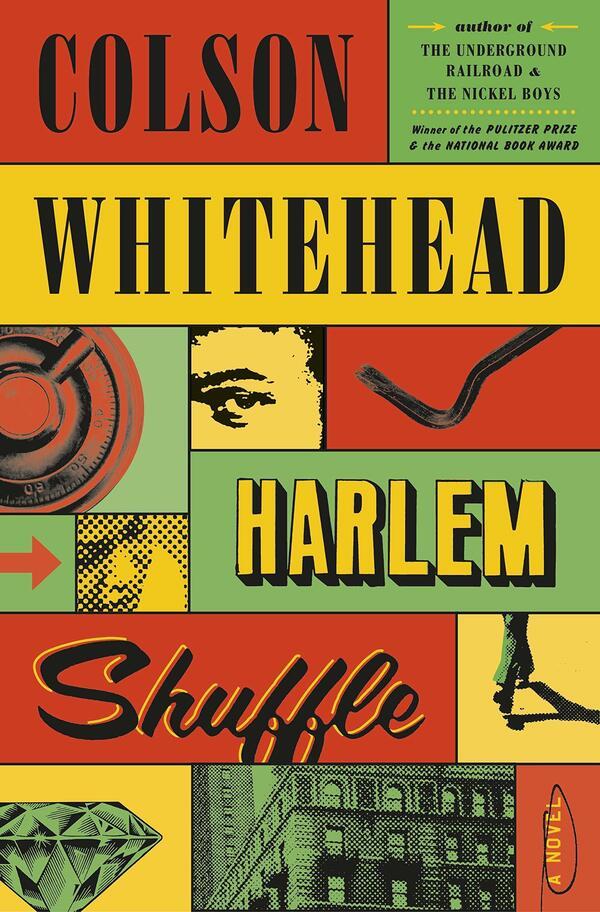 Harlem Shuffle, by Colson Whitehead