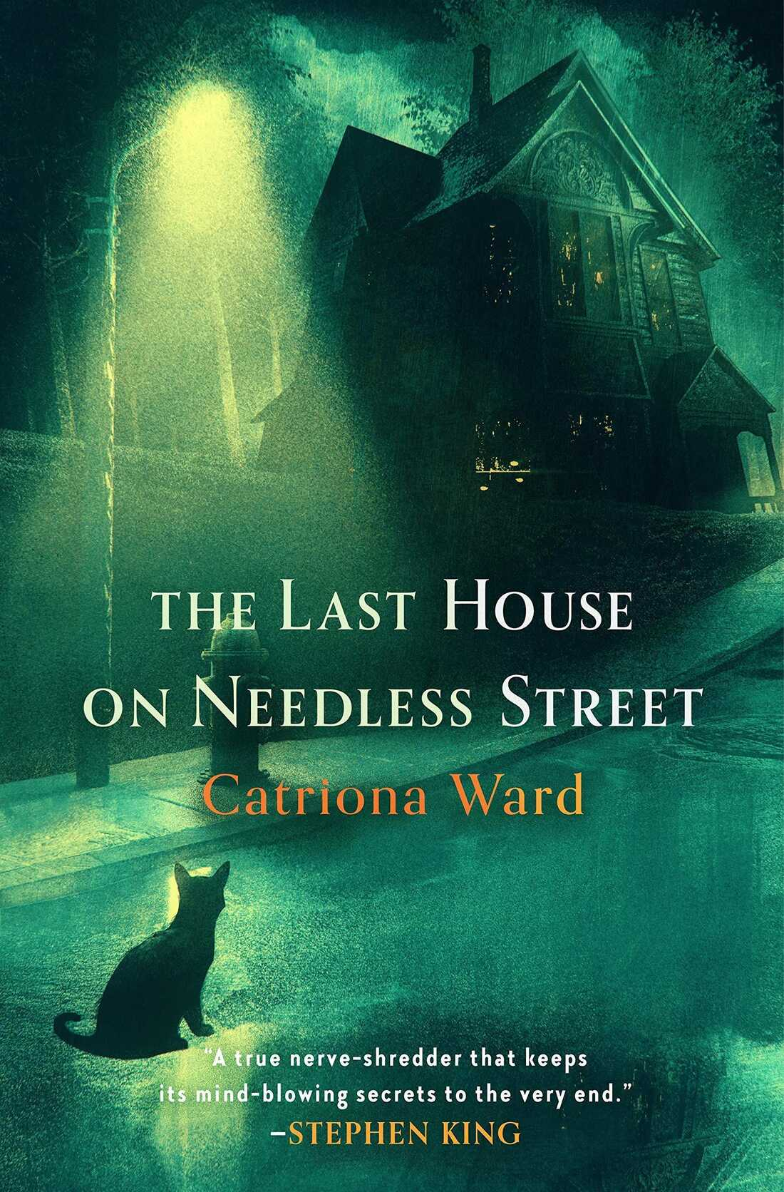 The Last House on Needless Street, by Catriona Ward