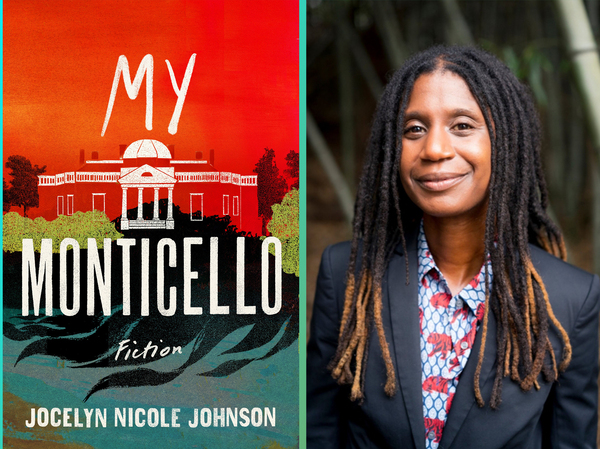 Author Jocelyn Nicole Johnson alongside the cover of her new book, My Monticello.