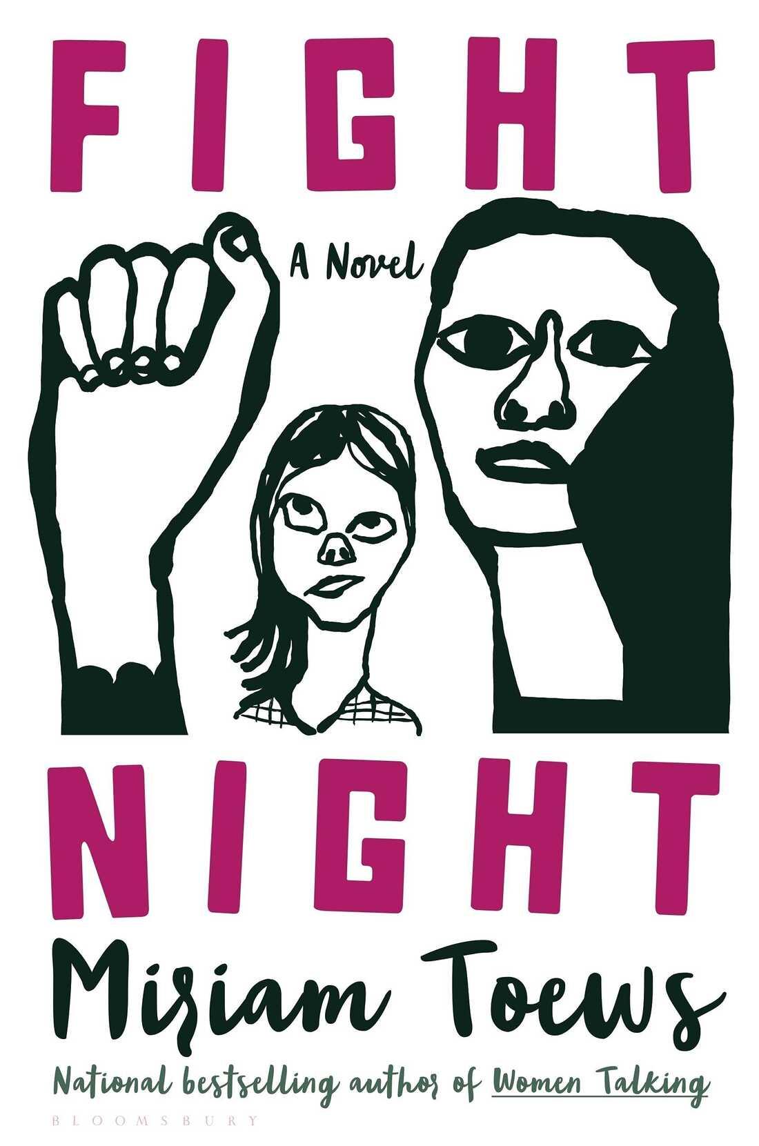 Fight Night, by Miriam Toews