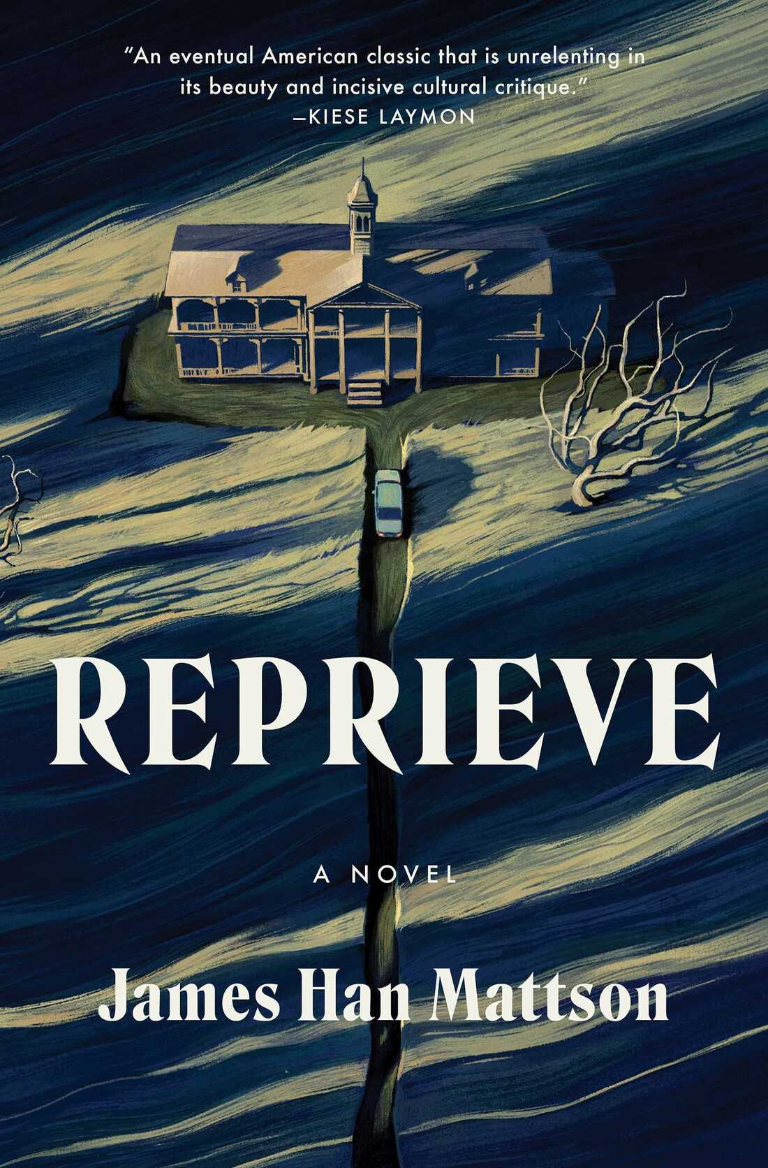 Reprieve, by James Han Mattson