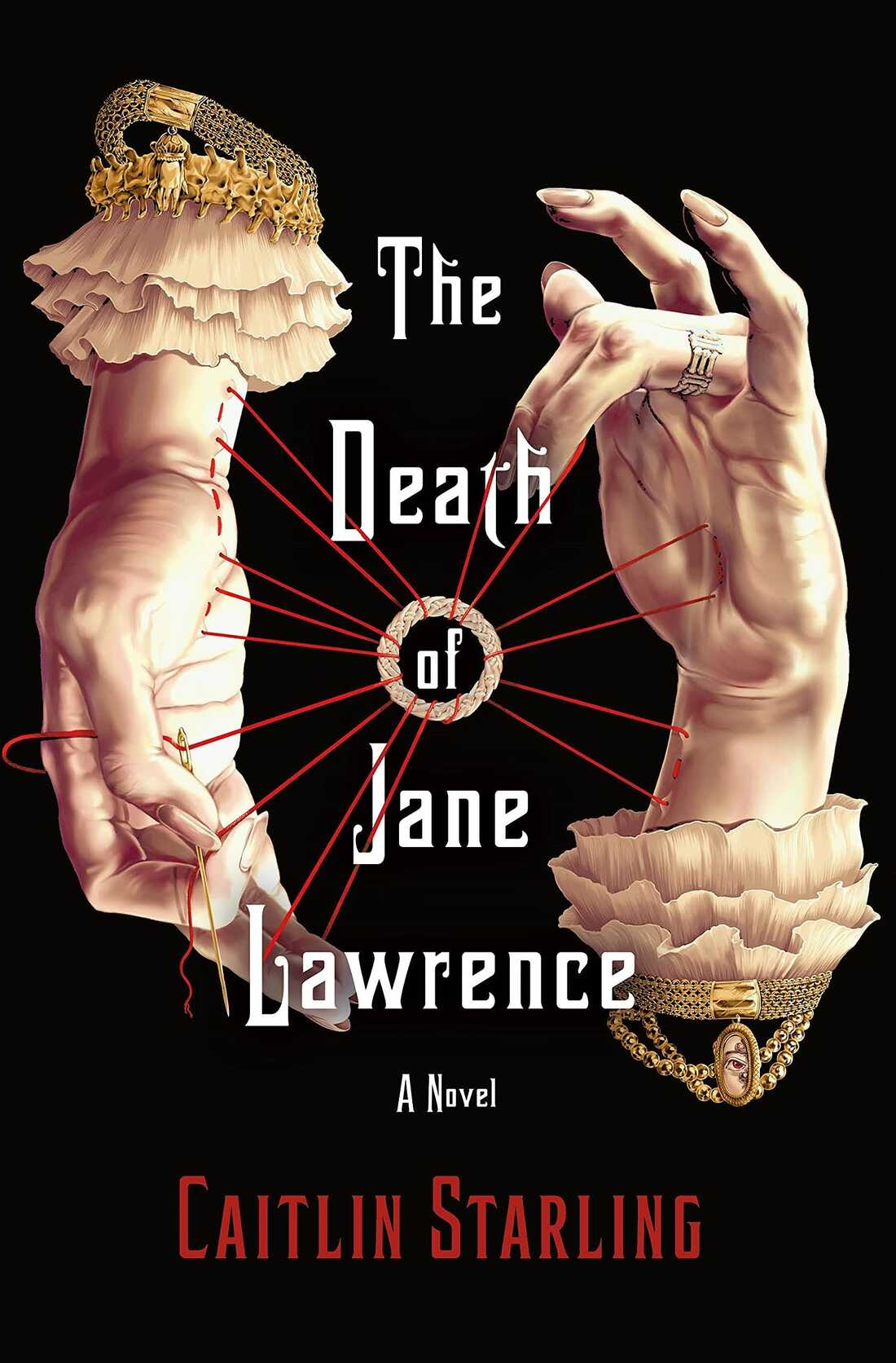 The Death of Jane Lawrence, by Caitlin Starling
