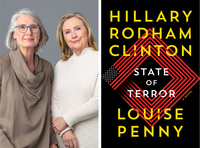 Louise Penny (left), a best-selling author, and former Secretary of State Hillary Clinton, paired up to write <em>State of Terror</em>, a new novel that they say is meant to serve as a cautionary tale.