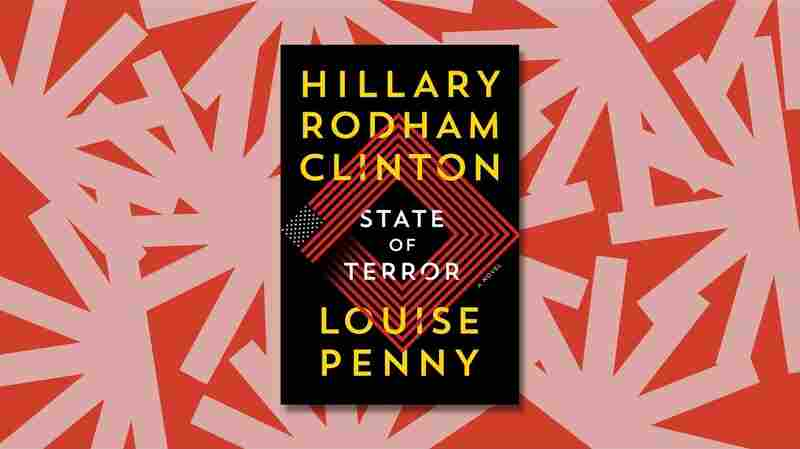 Why Hillary Clinton wanted to write a political thriller about her greatest nightmare