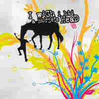 Cover for I Wish I Had A Horse's Head