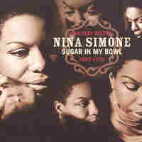 Cover for Very Best of Nina Simone: Sugar in My Bowl 1967-1972