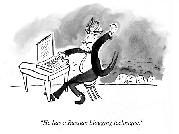 He has a Russian blogging technique.