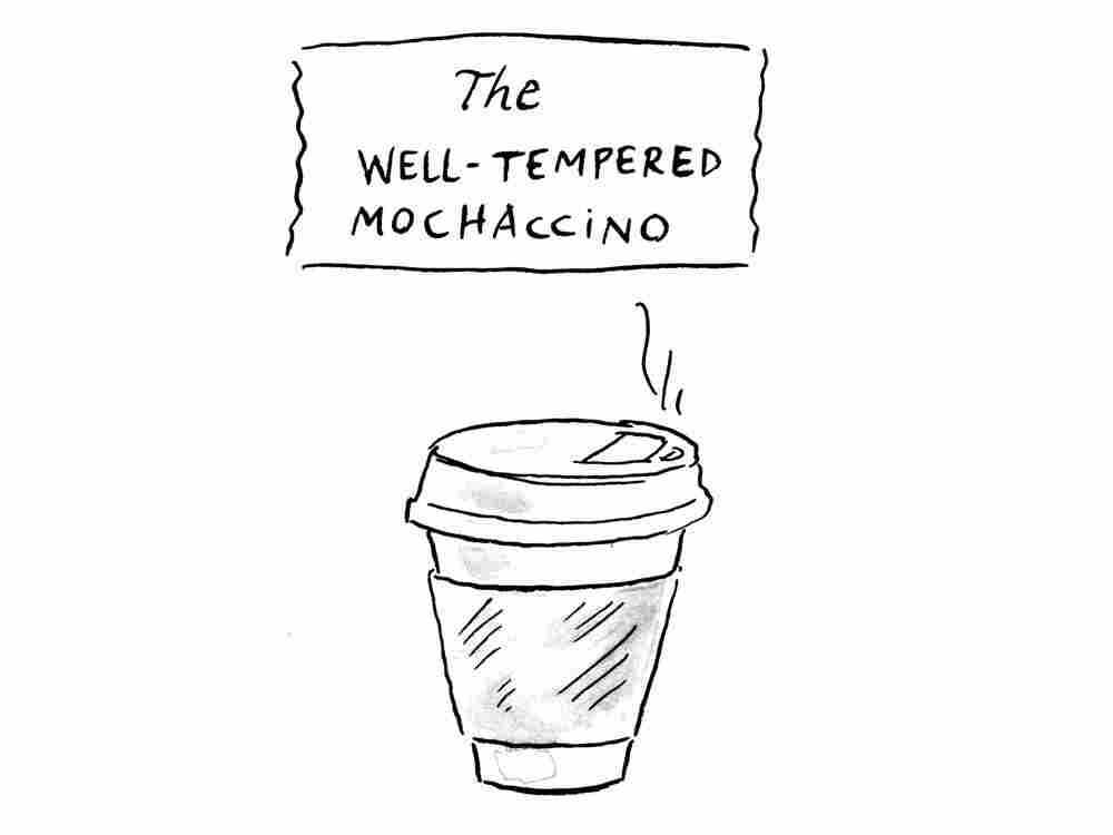 Well-Tempered Moccachino