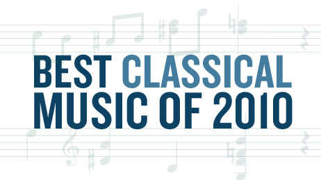 Top 10 Classical Albums Of 2010