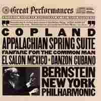 Cover for Copland: Appalachian Spring/Fanfare For The Common Man/El Salón México/Danzón Cubano