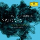 Cover for Salonen: Out of Nowhere - Violin Concerto; Nyx