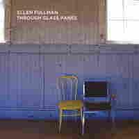 Cover for Ellen Fullman: Through Glass Panes