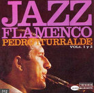 Cover for Jazz Flamenco, Vols.1 y 2