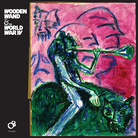 Cover for Wooden Wand & The World War IV