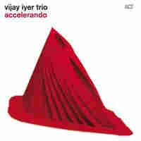 Cover of Vijay Iyer Trio's Accelerando