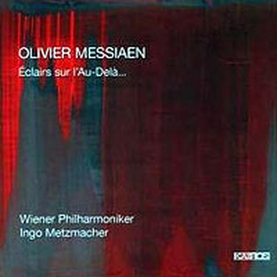 Cover for Olivier Messiaen: Éclairs sur l'Au-Delà...