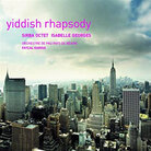 Cover for Yiddish Rhapsody