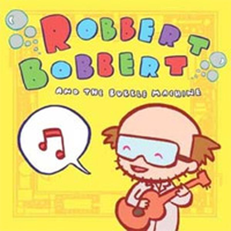 Robbert Bobbert and the Bubble Machine