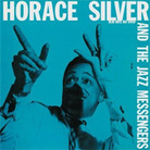 Cover for Horace Silver and the Jazz Messengers