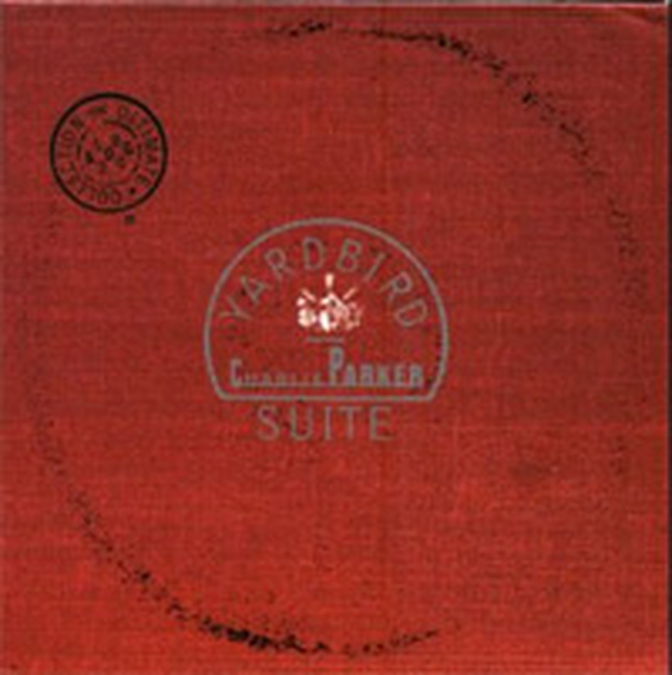 Cover for Yardbird Suite: The Ultimate Collection