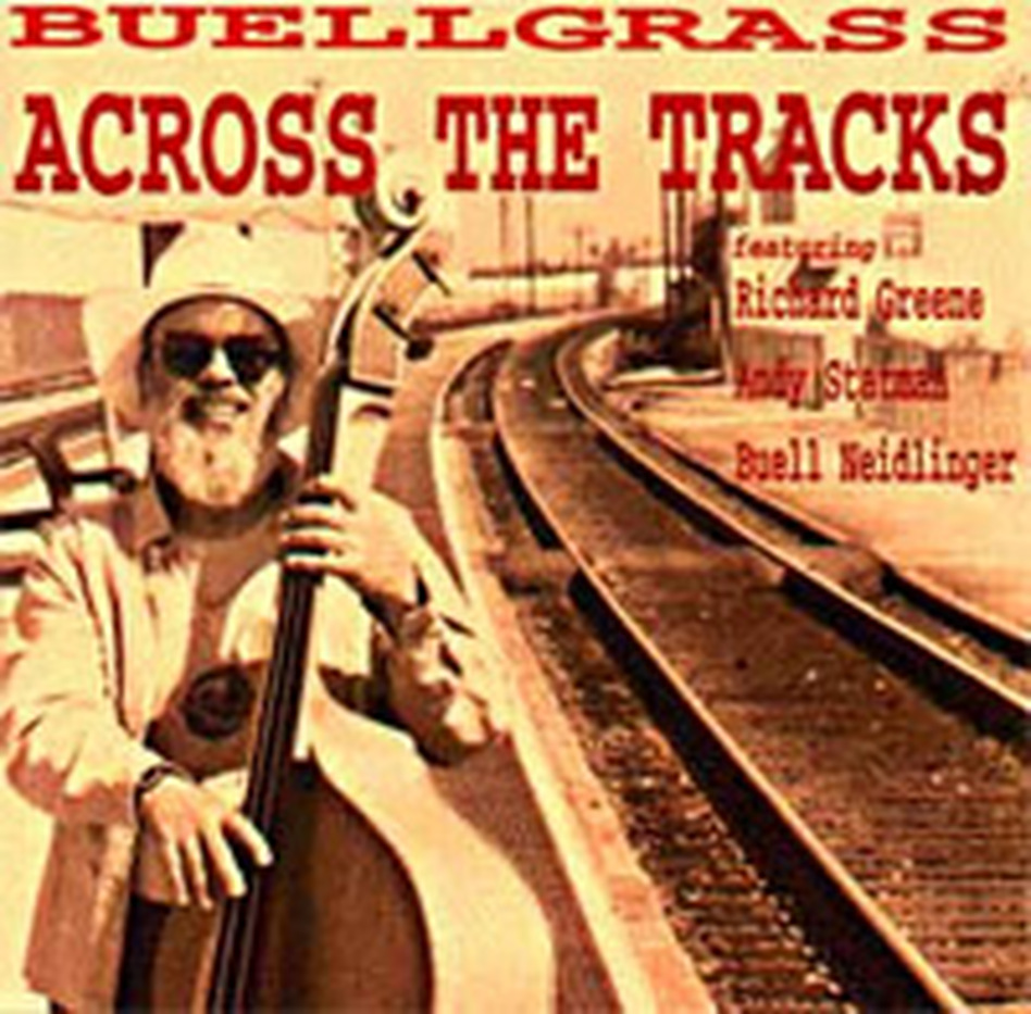 Buellgrass Across The Tracks