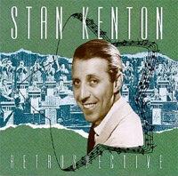 Stan Kenton Retrospective