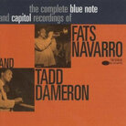 Cover for Complete Blue Note and Capitol Recordings of Fats Navarro and Tadd Dameron