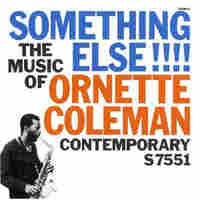 Cover for Something Else!!!!:The Music of Ornette Coleman