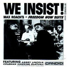 Cover for We Insist! Max Roach's Freedom Now Suite