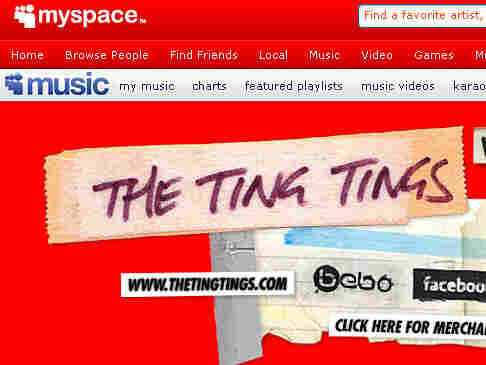 The Ting Tings posted a couple of songs on MySpace and ended up with a record deal