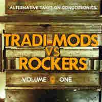 Cover for Alternative Takes On Congotronics, Tradi-Mods vs Rockers, Vol.1