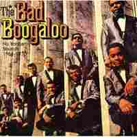 Cover for The Big Bad  Boogaloo: New Yorican Sounds 1966-1970