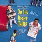 Cover for Do the Right Thing [Soundtrack Bonus Tracks]