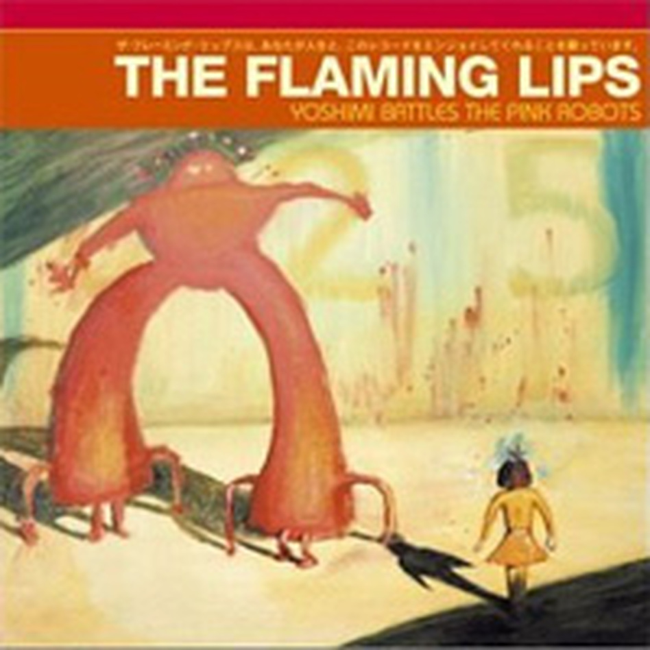 Cover for Yoshimi Battles the Pink Robots