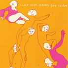 Cover for Clap Your Hands Say Yeah