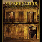 Cover for Preservation: An Album To Benefit Preservation Hall & The Preservation Hall Music Outre