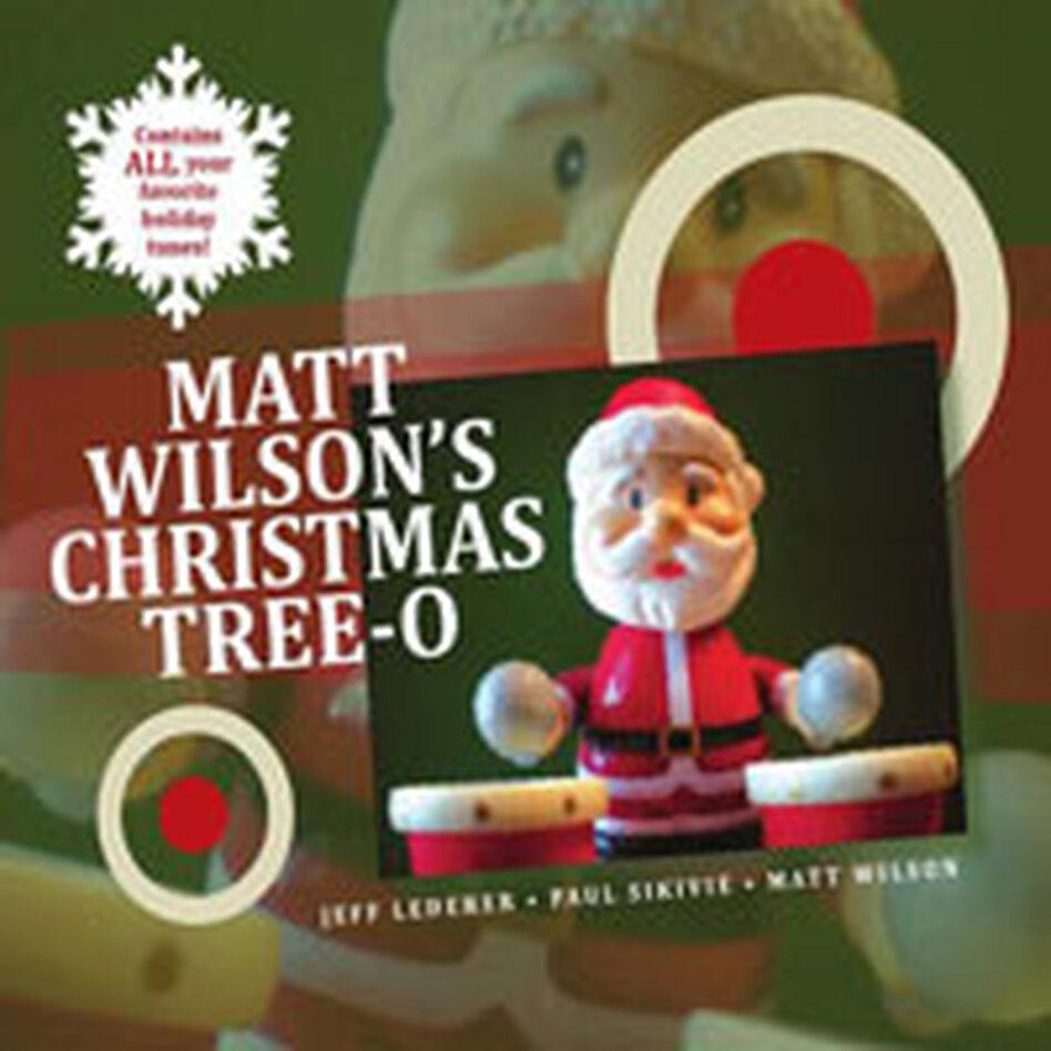 Cover for Matt Wilson's Christmas Tree-O