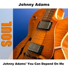 Cover for Johnny Adams' You Can Depend On Me