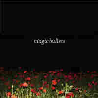 Cover for Magic Bullets