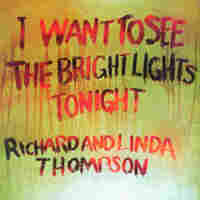 Cover for I Want to See the Bright Lights Tonight [Bonus Tracks]