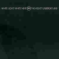 Cover for White Light/White Heat