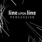 Cover for Line Upon Line Percussion