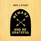 Cover for Beware and Be Grateful