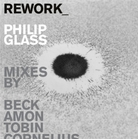 Cover for Rework: Philip Glass Remixed