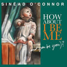 Cover for How About I Be Me (And You Be You)?
