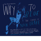 Cover for Way To Blue: The Songs Of Nick Drake
