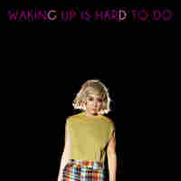 Cover for Waking Up Is Hard To Do